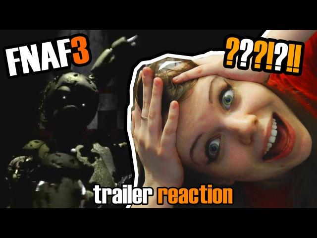 [Five Night's at Freddy's 3] Trailer - РЕАКЦИЯ Мийка на официальный трейлер FNAF 3