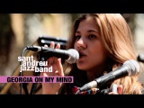 GEORGIA ON MY MIND EVA FERNANDEZ SANT ANDREU JAZZ BAND ( joan chamorro direccion ) SCOTT HAMILTON