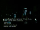 Snoop Doggy Dog, Master P  and Nate Dogg - Lay Low