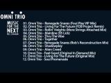 Omni Trio - Music For The Next Millennium (Full Album)