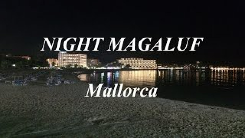 Night Magaluf