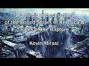Tsunami in USA, California Earthquake, Russian Attack and Rapture - Kevin Mirasi