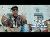 Bojalar - Boyvachcha | Божалар - Бойвачча (remix version)