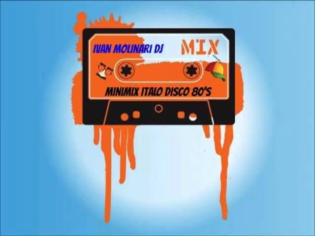 MiniMix ItaloDisco 80s by Ivan Molinari - Love my life....