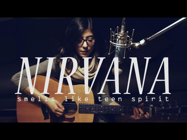 Nirvana Smells Like Teen Spirit Cover by Daniela Andrade
