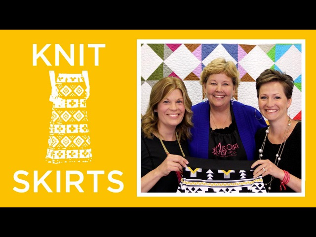 Knit Skirts with Simple Simon Easy Sewing Tutorial with Jenny Doan of Missouri Star Quilt Co