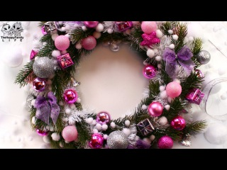 ★ НОВОГОДНИЙ РОЖДЕСТВЕНСКИЙ ВЕНОК своими руками ! Christmas wreath (do it yourself)
