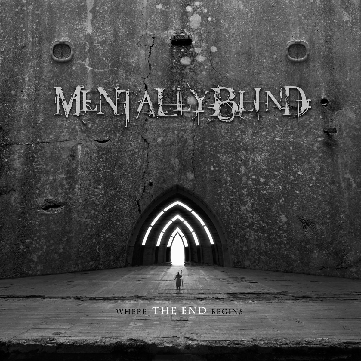 Mentally Blind - Where The End Begins [EP] (2013)