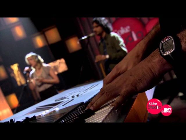 Nadia Nitin Sawhney feat Nicki Wells Ashwin Srinivasan Coke Studio @ MTV Season 2