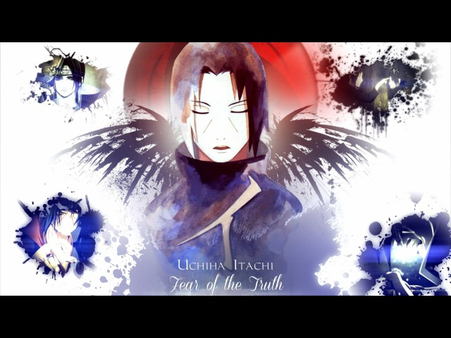 Uchiha Itachi 「AMV」- Fear of the Truth ᴴᴰ