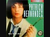 Patrick Hernandez - Born To Be Alive Extended Version