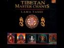 Tibetan Master Chants - Lama Tashi (Thần Chú Mật Tông Tây Tạng)