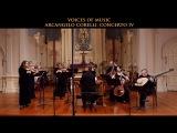 Arcangelo Corelli Concerto in D Major Op. 6 No. 4, complete. Voices of Music original instruments