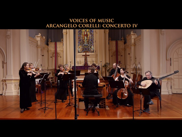 Arcangelo Corelli Concerto in D Major Op. 6 No. 4, complete. Voices of Music original instruments