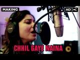NH10 | Making Of Chhil Gaye Naina ft. Kanika Kapoor
