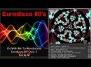 Eurodisco 80's vol. 2 Compilation