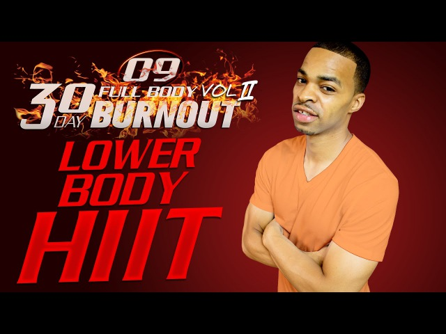 45 Min. Extreme Lower Body HIIT Workout for Toned Legs | Day 09 - 30 Day Full Body Burnout Vol. 2