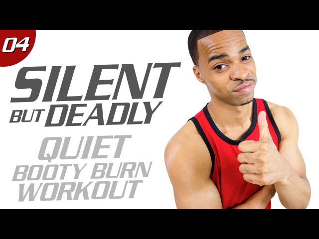 40 Min. Quiet Booty Burner Workout | Silent But Deadly: Day 04