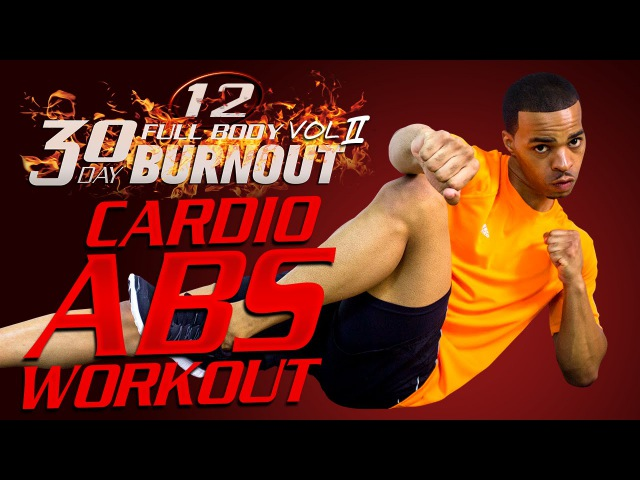 45 Min. Extreme Cardio Abs HIIT Workout | Day 12 - 30 Day Full Body Burnout Vol. 2