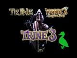 Во что поиграть вдвоём на одном ПК (Trine 1,2,3)