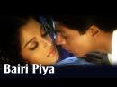 Bairi Piya (Romantic Song) | Devdas | Shah Rukh Khan Aishwairya Rai