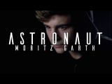 SIDO feat. ANDREAS BOURANI - ASTRONAUT I Cover by Moritz Garth
