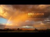Kings Canyon - Rainbow timelapse in 4K