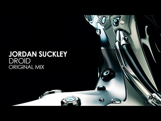 Jordan Suckley - Droid