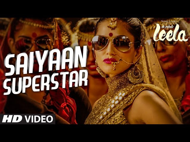 'Saiyaan Superstar' VIDEO Song | Sunny Leone | Tulsi Kumar | Ek Paheli Leela