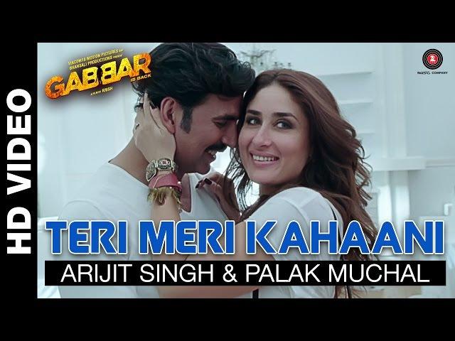 Teri Meri Kahaani | Gabbar Is Back | Akshay Kumar Kareena Kapoor | Arijit Singh Palak Muchal