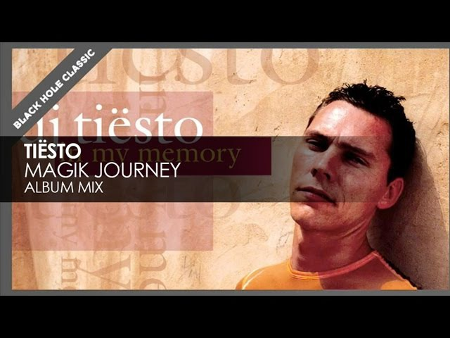 Tiësto - Magik Journey