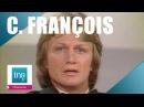 Claude François Le chanteur malheureux (live officiel) | Archive INA