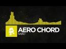 Electro - Aero Chord - Saiko Monstercat Release