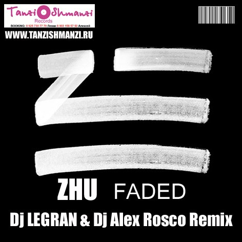 ZHU - Faded (Legran & Alex Rosco Remix)
