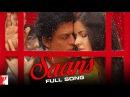 Saans - Full Song - Jab Tak Hai Jaan - Shahrukh Khan   Katrina Kaif