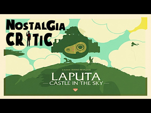 Disneycember: Castle In The Sky (rus vo G-NighT) / Nostalgia Critic: Небесный замок Лапута