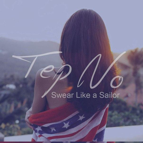 Tep No - Swear Like a Sailor (Original Mix)