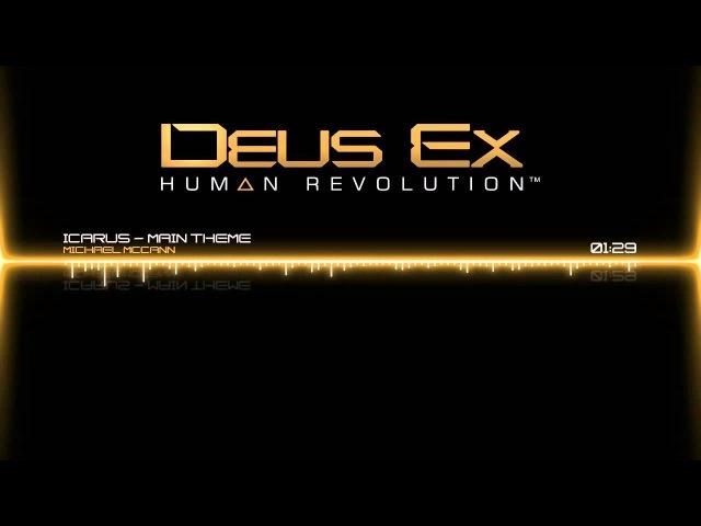 Deus Ex: Human Revolution Soundtrack - Icarus by Michael McCann