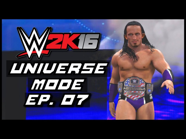 WWE 2K16 | Universe Mode - 'EXTREME RULES PPV!' (PART 1) | 07