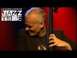 Lars Danielsson Trio - Leverkusener Jazztage 2007