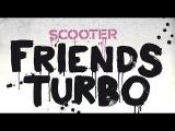 Scooter - Friends Turbo gypnorion remix