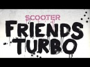 Scooter - Friends Turbo [gypnorion remix]