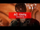 OpenStream 27 Assassin's Creed Unity Братство Opengamer