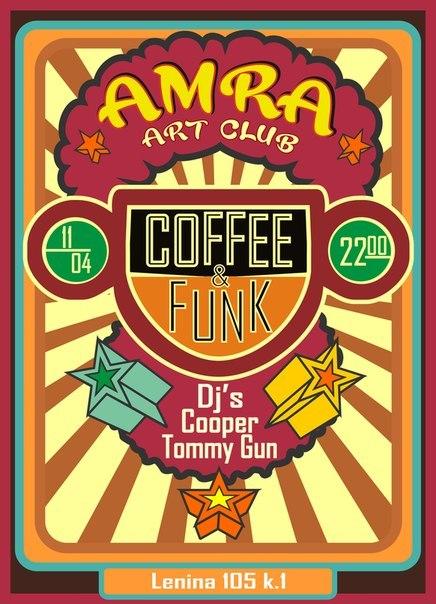 Афиша Калуга Coffe & Funk 11.04.15 в 22:00