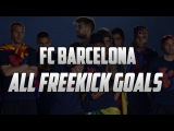 FC Barcelona ★ All Freekick Goals  - 2014/2015 | HD