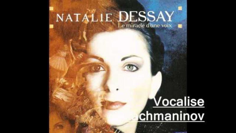Vocalise ( Rachmaninov) Natalie Dessay.