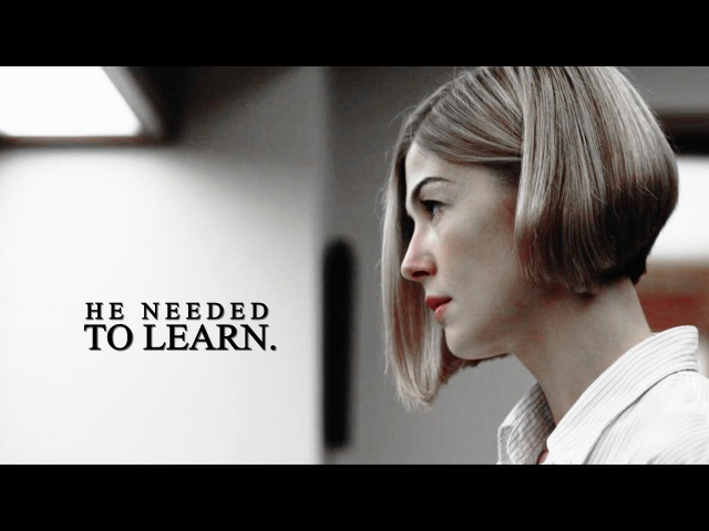Gone Girl [He needed to learn]