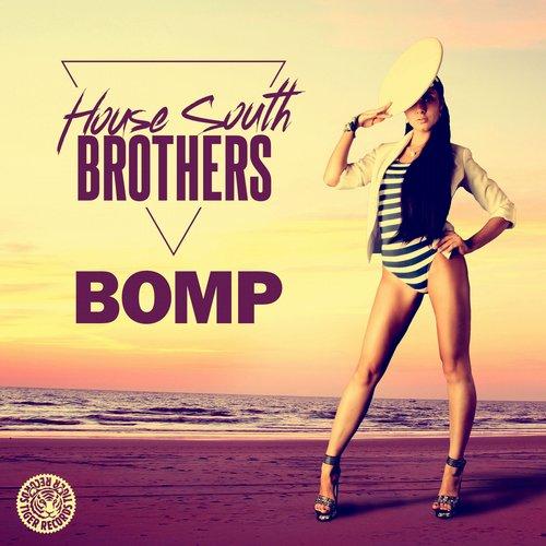 House South Brothers – BOMP (Original Mix)