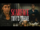 Scarface Tonys Theme