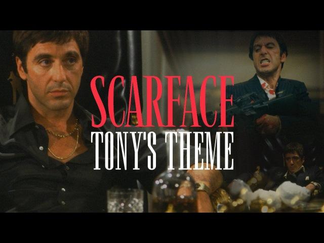 Scarface Tonys Theme